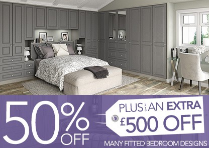 50% off fitted bedrooms plus an extra 10% off