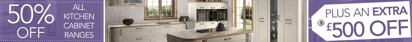 50% off kitchen cabinets plus an extra £500 off